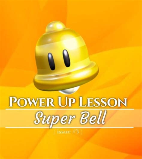 power up lesson bell mario amino
