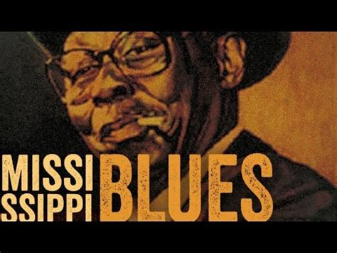 blues image mississippi blues the best of mississippi blues