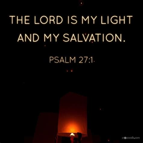 The Lord Is Light And Salvation by Pin By Biblestudytools On Daily Verses