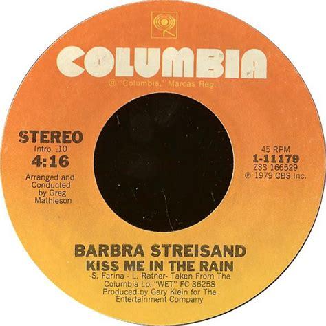 barbra streisand kiss me in the rain 1980 barbra streisand kiss me in the rain us 37