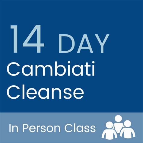 How Should A Person Detox by 14 Day Cambiaticleanse Cambiati 3 In Person Classes