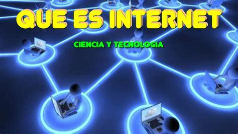 imagenes terrorificas de internet que es el internet definicion de internet youtube