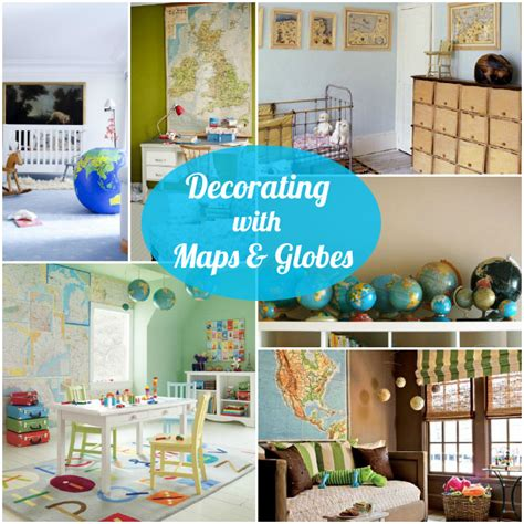 Decorating With Maps by Decorating With Maps And Globes