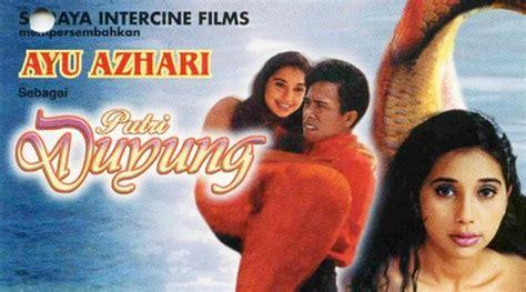 film lawas yang hot wah sinetron lawas putri duyung ayu azhari berhasil