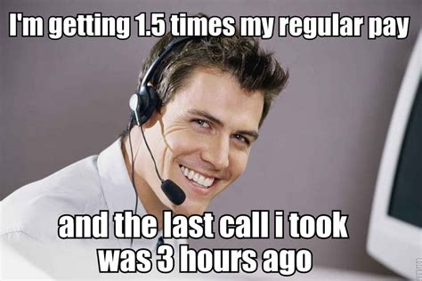 Funny Meme Center - if you work or have worked in a call center these