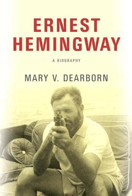 ernest hemingway life biography ernest hemingway a biography hardcover boswell book