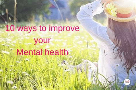 Ways To Improve Your Health Today by World Mental Health Day 10 Ways You Can Improve Your