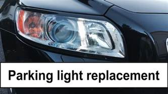 Volvo V50 Replacement Volvo V50 2008 Parking Light Bulb Replacement