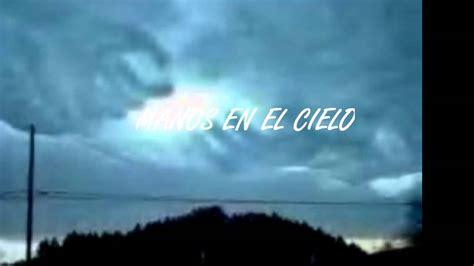imagenes de dios recibiendote en el cielo nubes que forman quot manos en el cielo quot youtube
