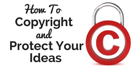 how to your to be a show how to copyright and protect your ideas
