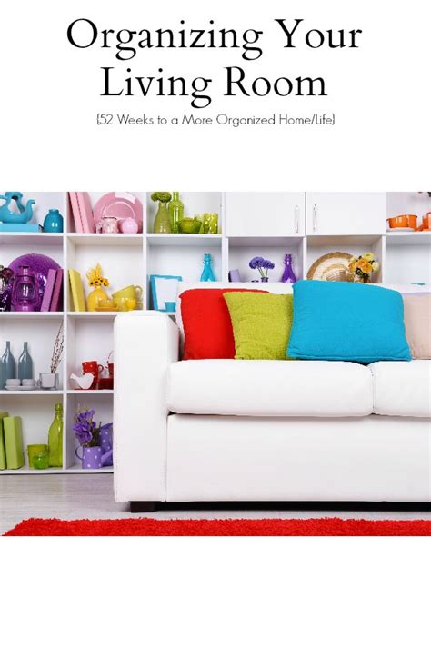 how to organize your living room how to organize your living room pleasing 30 organizing a