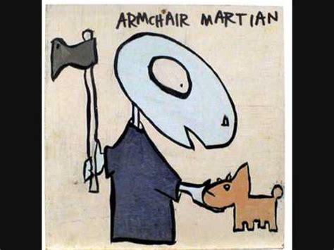 armchair martian crestfallen armchair martian music and video