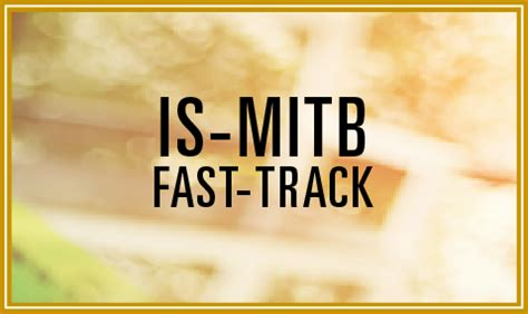 What Is Fast Track Option In Mba Program by Fast Track Programmes School Of Information Systems Smu