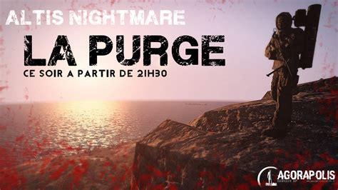 Athira Instan 2 event termin 233 la purge altis nightmares 02 07 agorapolis serveur altis rp