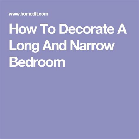 how to decorate a long bedroom best 25 narrow bedroom ideas on pinterest narrow bedroom ideas tiny master bedroom