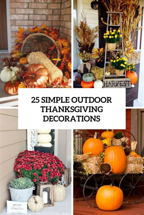 easy to make outdoor decorations 25 simple outdoor thanksgiving decorations shelterness