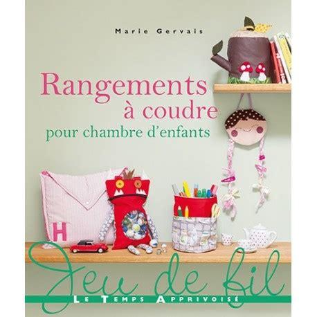 rangements chambre enfants book quot rangements 224 coudre pour chambre d enfants quot ma