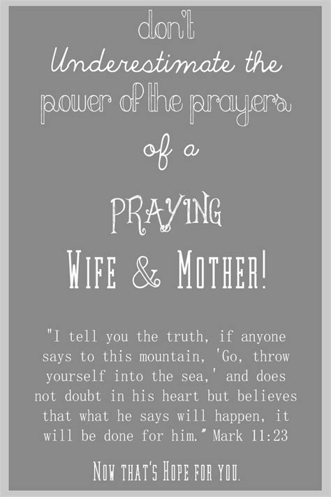 Never Underestimate the Prayers of a Praying Wife and