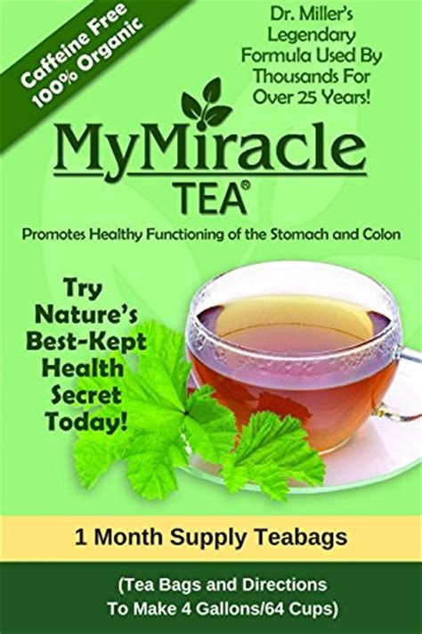 Dr Oz Detox For Constipation by Dr Miller S Holy Tea My Miracle Tea Constipation Relief