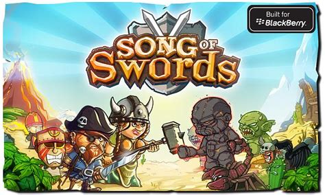 Sword For Blackberry Z10 exclusive rpg for z10 and z30 quot song of swords