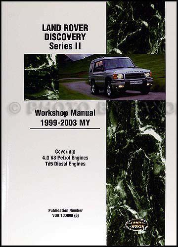 land rover discovery series 2 1999 2002 workshop manual find land rover discovery shop manual series ii 1999 2000 2001 2002 2003 repair motorcycle in
