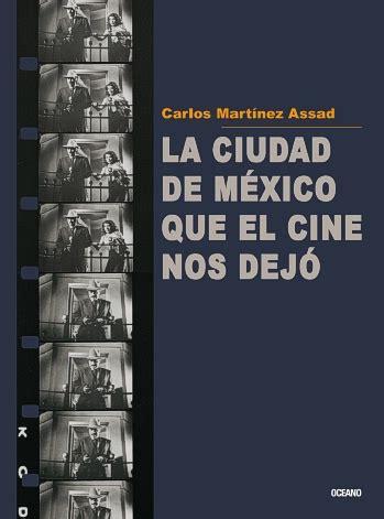 libro mexico from the inside ciudad de m 233 xico que el cine nos dej 243 la libro electr 243 nico editorial oc 233 ano