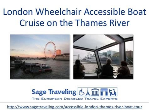 thames river cruise disabled access london wheelchair accessible boat cruise on the thames river