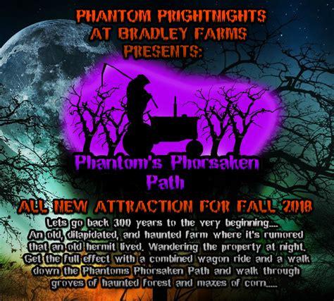 Bradley S New Phantom phantom phrightnights at bradley farms home