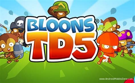 btd5 free apk bloons td 5 mod apk 2 16 mod money free android modded androidmobilezone