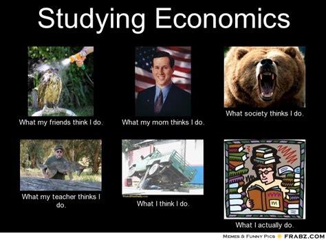 Econ Meme - economics memes 28 images should i skip class
