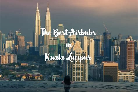 airbnb kuala lumpur airbnb in kuala lumpur where to stay second breakfast