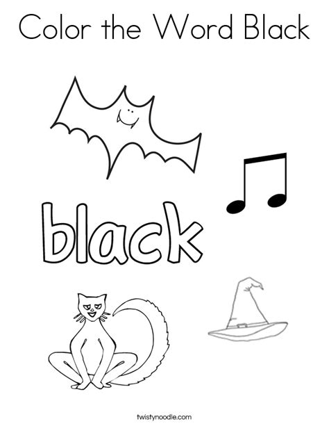 Color The Word Black Coloring Page Twisty Noodle Black Coloring Pages