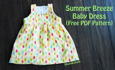 free pattern newborn dress summer breeze baby dress free pdf pattern shwin and shwin