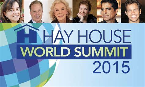 hay house world summit hay house world summit 2015 part 1 rewire me