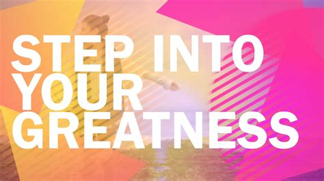Steps Into Your by Step Into Your Greatness