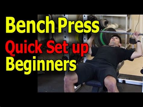 bench press for beginners how to bench press for beginners quick set up youtube