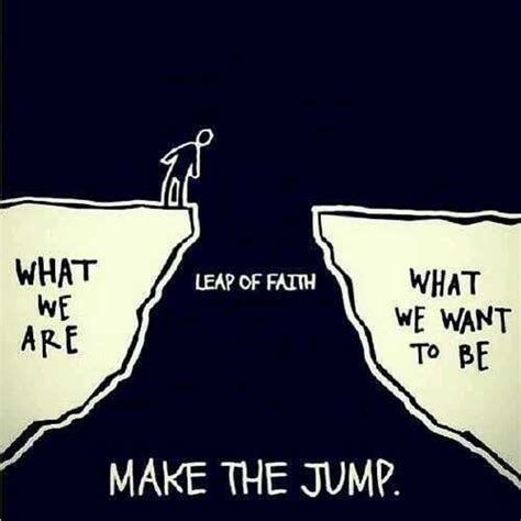 take that leap risking it all for what really matters books leap of faith the daily quotes