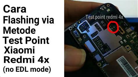 Xiaomi Redmi 4x Xiaomi Mi4x test point xiaomi redmi 4x simple tested work 100 can