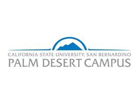 Csu San Bernardino Mba Review by Csusb Palm Desert Cus Offering Fast Track Career And