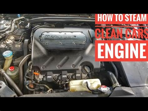 steam clean  engine bay tutorial youtube