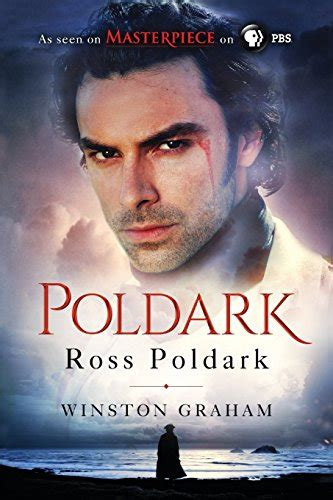 ross poldark a novel poldark revealed the real life stories behind the history