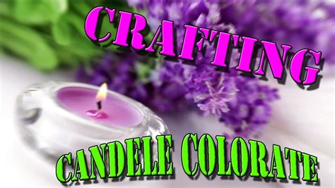 candele colorate crafting candele colorate fai da te