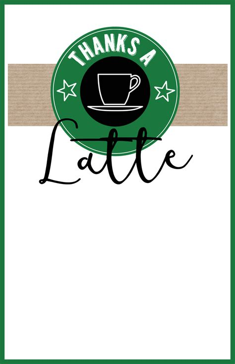thanks a latte card template starbucks thank you printable paper trail design
