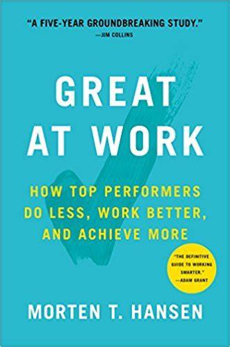 Torrent Your Great Work Mba by 3 Libros Que Debes Leer Si Necesitas Reencantarte Con Tu