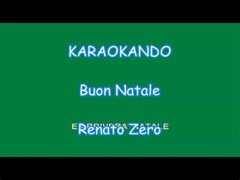 karaoke italiano buon natale renato zero testo