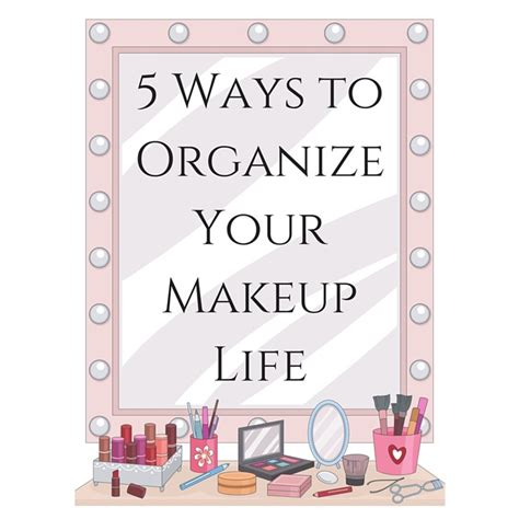 the best way to organize a lifetime of photos top 28 ways to organize your makeup 7 beyond