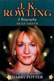 j k rowling biograf a j k rowling a biography by sean smith paperback