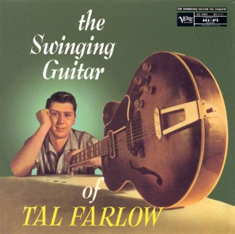 the swinging guitar of tal farlow the swinging guitar of tal farlow tal farlow songs