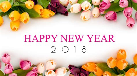 flower hd images with happy new year special happy new year 2018 wallpaper hd greetings desktop images