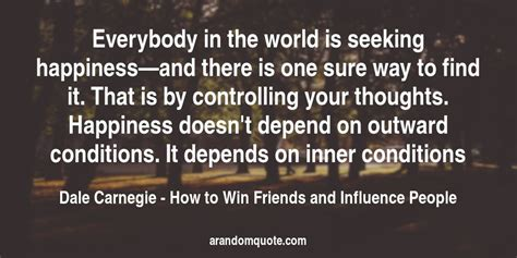 How To Find Friends And Influence Best Image Quotes From How To Win Friends And Influence Book A Random Quote